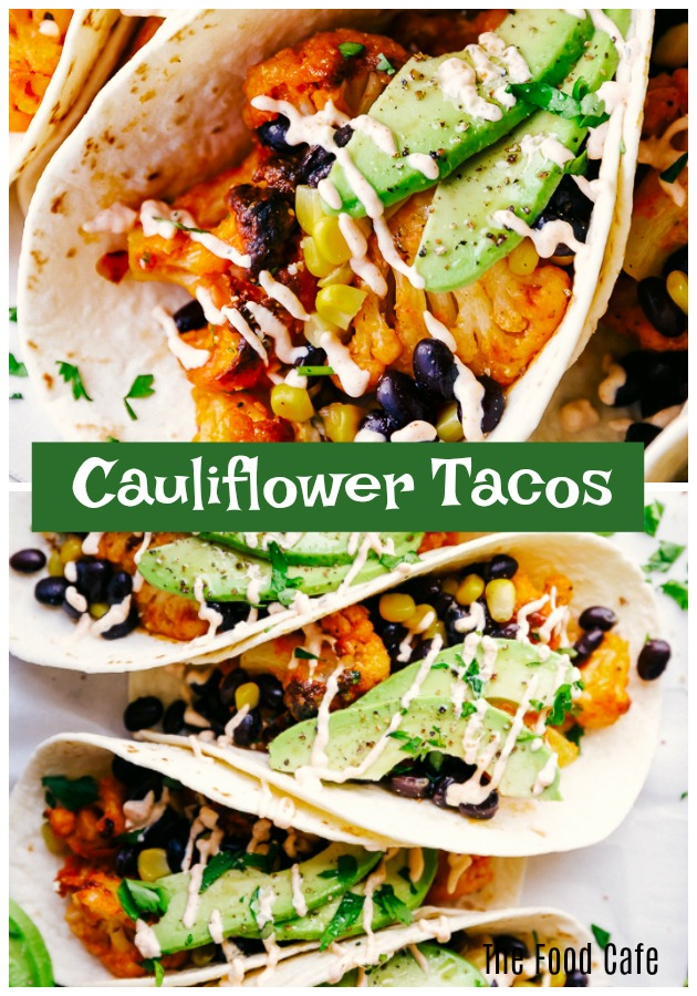 Cauliflower Tacos by The Food Cafe